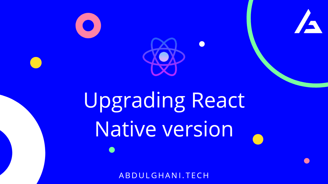 How to Upgrade React-Native version from 0.57.0 to 0.62.2
